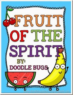 fruit of the spirit- bible lesson for kids - printables,book, craft project & more
