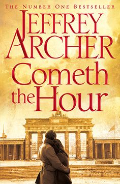 Review: Cometh the Hour by Jeffrey Archer