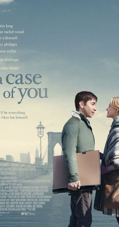 A Case of You With Justin Long, Keir O'Donnell, Evan Rachel Wood. Written by Christian Long, Justin Long and Keir O'Donnell. Directed by Kat Coiro. Movies And Series, Hd Movies, Movies To Watch, Movies Online, Movies And Tv Shows, Movie Tv, 2016 Movies, Movies Free, Tv Series