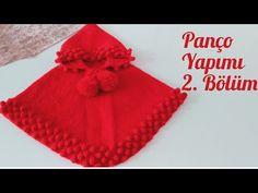 Poncho Making/Ponpon Popcorn Bonibon Modelli Panço Yapımı 2.Bölüm - YouTube Crochet Baby Sweaters, Knitted Baby Cardigan, Knitted Baby Clothes, Baby Boy Knitting Patterns, Hand Knitting, Crochet Videos, Crochet Crafts, Baby Vest, Baby Kids