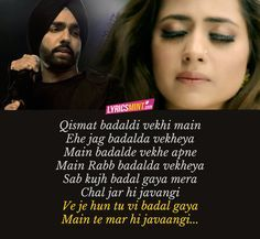 Qismat Lyrics of Ammy Virk song of 2017 featuring Sargun Mehta. The Punjabi sad song is composed by B Praak while lyrics are penned by Jaani. Sad Song Lyrics, Romantic Song Lyrics, Cool Lyrics, Me Too Lyrics, Music Lyrics, Pretty Lyrics, Beautiful Lyrics, Beautiful Lines, Love Song Quotes