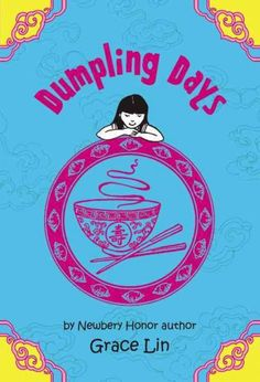 Dumpling Days by Grace Lin. When Pacy, her two sisters, and their parents go to Taiwan to celebrate Grandma's 60th birthday, the girls learn a great deal about their heritage.