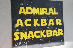 Stiletto Lawyer: Star Wars Episode V Party birthday sign admiral ackbar snackbar snacks food buffet