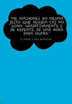 A culpa é das estrelas Hazel And Augustus, Great Sentences, Special Words, The Fault In Our Stars, Film Music Books, More Than Words, Family Love, Book Quotes, Quote Of The Day