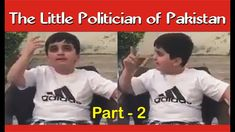 The Little Politician of Pakistan Part 1 Whatsapp Videos, Politicians, Latest Video, Love Story, Pakistan, Songs, Guys, Music, Youtube
