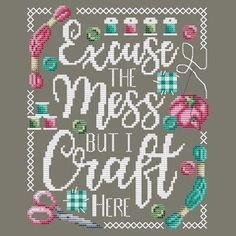 Excuse the Mess Cross Stitch Pattern by Shannon Christine Designs