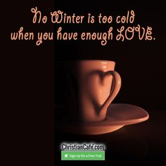 No Winter is too cold when you have enough Love! Christian Singles, Single Dating, Online Dating, Houses, Cold, How To Plan, Winter, Homes, Winter Time