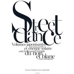 Karlie Kloss Does 'Street Dance' by Lachlan Bailey for Vogue Paris... ❤ liked on Polyvore featuring text, words, quotes, backgrounds, articles, magazine, fillers, headlines, phrases and effects
