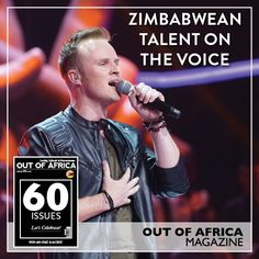 ZIMBABWEAN TALENT ON THE VOICE  Josh Ansley is in the finals of The Voice this Sunday. Make it a date to watch this weeks episode of The Voice SA and show your support!  See the interview with Josh Ansley and more in OUT OF AFRICA - Lets Celebrate Issue on sale now!