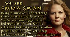 Once Upon a Time - Personality Quiz Result I'm Emma Swan. Actually fits me pretty well.
