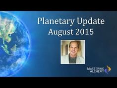 Planetary Update August 2015 - YouTube