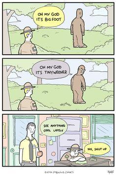 Bigfoot has an attitude problem