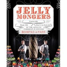 Jellymongers : Glow-in-the-Dark Jelly, Titanic Jelly, Flaming Jelly by the World's Foremost Purveyors Bompas & Parr Bompas And Parr, Speakeasy Party, Literature Books, Pink Zebra, Titanic, Graphic Illustration, Illustrations, Wine Recipes, Book Worms
