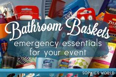 Bathroom baskets: Emergency essentials for your event. Includes downloadable checklist of everything you should provide for your guests at a big event, like a bar mitzvah or wedding!