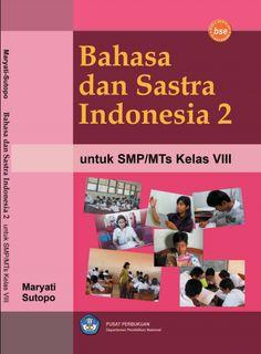 Download Buku Siswa KTSP SMP dan MTs Kelas 8 Bahasa dan Sastra Indonesia 2