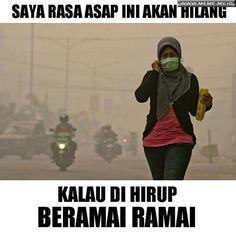 Saya rasa asap ini akan hilang - #MemeLucu #MemeKocak #GambarLucu