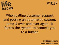 I remember back in my day customer service involved human beings talking to one another hack