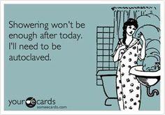 showering won't be enough!