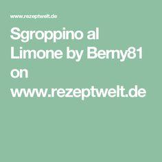 Sgroppino al Limone by Berny81 on www.rezeptwelt.de
