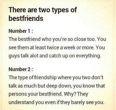 Number 2. That is the friendship I have with my best friend. I dread the day when he moved away