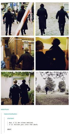 And the two times John waled ahead of him were while Sherlock apologized (in the Hounds of Baskerville) and when Sherlock was called to trial as an expert (The Reichenbach Fall).