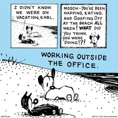 'Remote Work' Print | MUTTS The Outsiders, Vacation, The Office, Location History, Twitter Sign Up, Thinking Of You, Coast, Shit Happens, Comics
