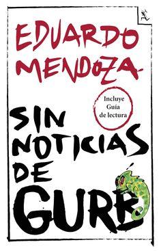 sin noticias de gurb.de Eduardo Mendoza es el.libro que más.veces he regalado