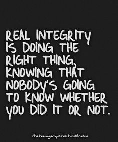 21 Best Integrity Images Inspiring Quotes Honesty Quotes Inspire