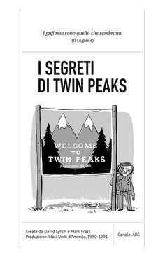 """Tutta l'introduzione (e un po' di Twin Peaks) da """"Il mio primo dizionario delle SERIE TV cult""""   David Lynch .it"""