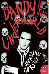 Dandy in the Underworld: An Unauthorized Autobiography (P.) by Sebastian Horsley 0061461253 9780061461255 Books To Read, My Books, Irvine Welsh, Underworld, Great Books, Dandy, Book Lists, Memoirs, I Laughed