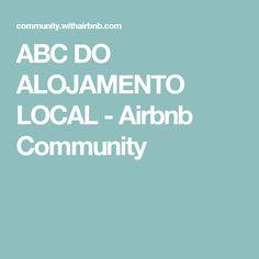 ABC DO ALOJAMENTO LOCAL - Airbnb Community
