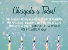 Mensagem de Agradecimento de Aniversário – Frases de Aniversário Its My Birthday Month, Its My Bday, Happy Birthday, Story Instagram, Birthday Quotes, Congratulations, Thankful, Lettering, My Love