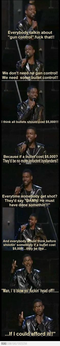 Excuse the language. But Chris Rock on gun control speaks some truth.
