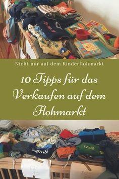 Tipps für das Verkaufen auf dem Flohmarkt: Nicht nur auf dem Kinderflohmarkt sind diese Tricks hilfreich. Tipps für den perfekten Flohmarktstand und das beste Handeln. Nicht nur für Eltern!