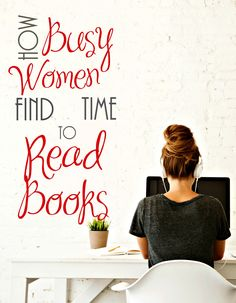 """""""I don't have time to read books."""" I've said those words many times, especially since becoming a mother. Gone are the days of lounging for hours with a captivating novel, inspiring biography, or transformational self-help book. During my childhood and teenage years I devoured one book after another. I traded favorite books with friends, spent … Read more..."""