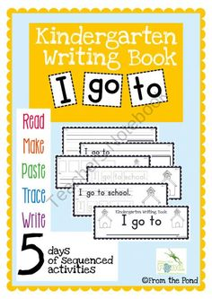Kindergarten Writing Book - I go to product from From-the-Pond on TeachersNotebook.com
