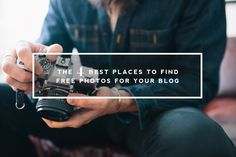 The four best places to find free photos for your blog!