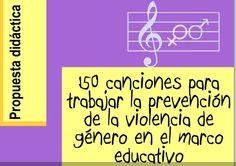 150 canciones para trabajar la prevención de la violencia de género en el marco educativo. Spanish Class, Love And Respect, Feminism, It Hurts, Let It Be, Education, Sayings, Teenagers, Valencia