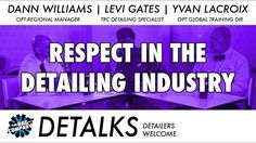 DETALKS - Respect in the Detailing Industry