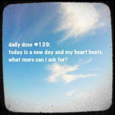 #dailydose #positivity #newday #beginnings