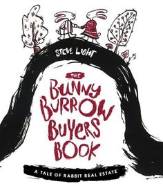The Bunny Burrow Buyers Books  by Steve Light