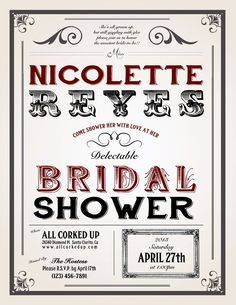 Playing with font variations for bridal shower invites.