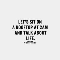 life, quote, and rooftop image