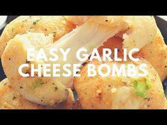 Easy Garlic Cheese Bombs Recipe | Crunchy Creamy Sweet - YouTube