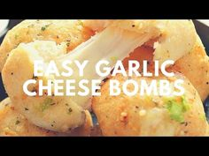 Easy Garlic Cheese Bombs Recipe | Crunchy Creamy Sweet - YouTube