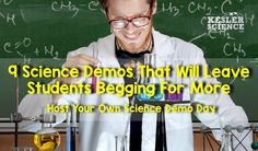 9 science demonstrations that will leave your students begging for more mad science lab setup Science Demonstrations, Science Lessons, Life Science, Science Labs, Mad Science, Science Classroom, Teaching Science, Science Activities, Science Experiments
