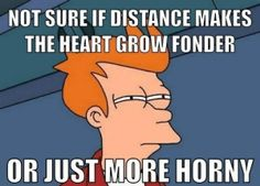 LMAO thats funny! Oh the realizations once you're in a long distance relationship. Long Distance Relationship Memes, Funny Relationship Memes, Relationship Goals, Distance Relationships, Healthy Relationships, Funny Quotes, Funny Memes, Hilarious, Jokes