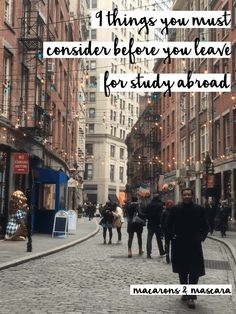 9 things to consider before studying abroad #studyabroad