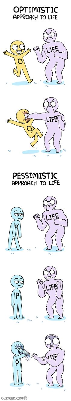 Optimistic approach to life