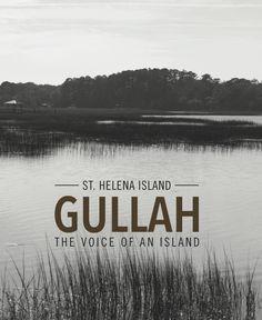 Gullah: The Voice of an Island